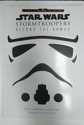 Star Wars Storm Troopers Beyond The Armor Hardcover Book Ryder Windham