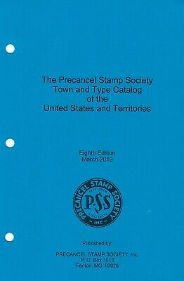 PSS Town & Type Precancel Catalog of the US, 8th Ed, (2019) - New Edition!