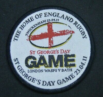 Twickenham rugby Wasps vs Bath St George's Day game 2011 embroidered patch