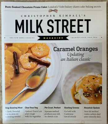 Milk Street Magazine Charter Issue Fall 2016 Chris Kimball Cooking Recipes