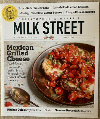 Christopher Kimball's Milk Street Magazine May/June 2019 Recipes, Techniques
