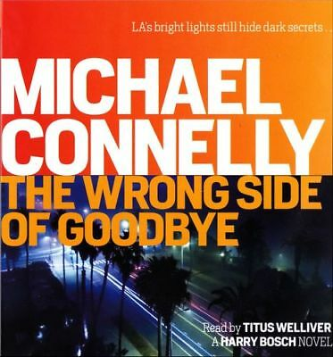 Michael CONNELLY / (Harry Bosch: Book 21) The WRONG SIDE of GOODBYE [ AUDIO ]