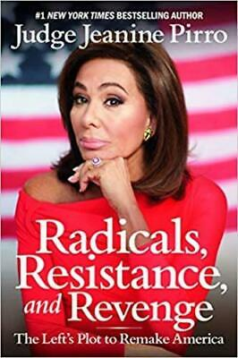 Radicals, Resistance, and Revenge by Jeanine Pirro Hardcover NEW SELLING