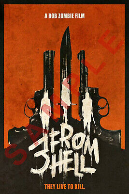 3 FROM HELL 12x18 MOVIE POSTER ROB ZOMBIE THE DEVILS REJECTS SHERI MOON ZOMBIE 3