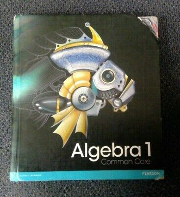COMMON CORE ALGEBRA 2 Pearson textbook  Used in better than