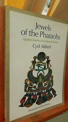 1978 Jewels Of The Pharaohs: Egyptian Jewelry Of The Dynastic Period