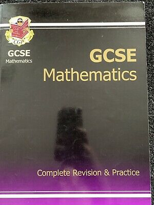 CGP GCSE Mathematics Complete Revision and Practice