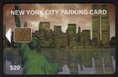 $20. NYC Parking Card: NYC Skyline & Statue of Liberty. Chip #1 USED Smart Card