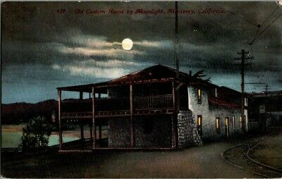 1909. Custom House By Moonlight, Monterey, Ca. Postcard Ep1