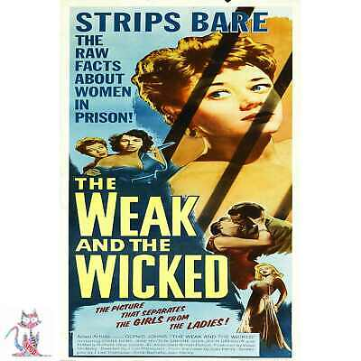 "Weak And Wicked Poster - 36""x24""   #13367"