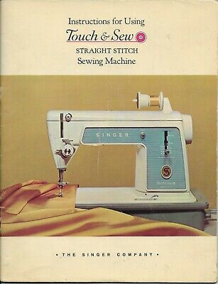 Instructions for Using Touch & Sew Straight Stitch Sewing Machine 1965 Singer
