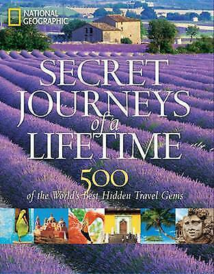 NEW Secret Journeys Of A Lifetime By National Geographic Hardcover Free Shipping