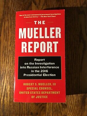 THE MUELLER REPORT by Robert S. Mueller Special Counsel USDOJ  2019 paperback