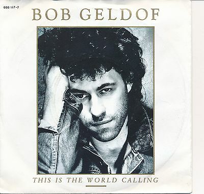 "Bob Geldof - This Is The World Calling (7"", Singl Vinyl),Boomtown Rats"