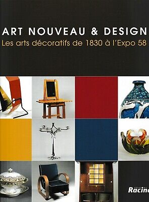 Art Nouveau & Design Decorative Arts BELGIUM 1830 to 1958 Modernism Deco Velde