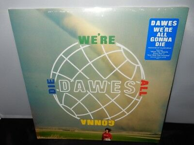 """Dawes """"We're All Gonna Die"""" Limited Edition, Marble Colored Vinyl, 2016, NEW, M"""