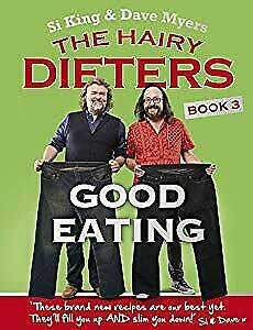 The Hairy Dieters: Good Eating (Hairy Bikers), Bikers, Hairy, Used; Good Book