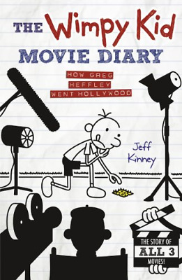The Wimpy Kid Movie Diary: How Greg Heffley Went Hollywood, Kinney, Jeff, Good C