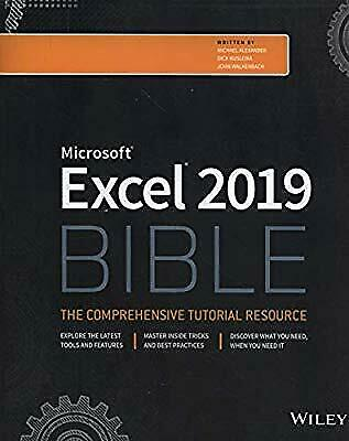 Excel 2019 Bible ( The complete guide to Excel 2019 )