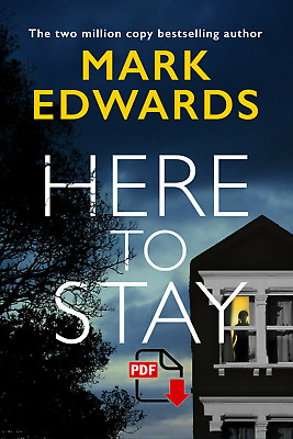 Here to Stay by Mark Edwards  2019 Ebo0k