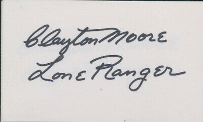 Clayton Moore signed card. The lone Ranger. BOLD sig !!!