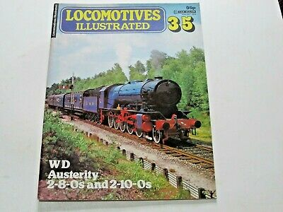 LOCOMOTIVE ILLUSTRATED No. 35 WD AUSTERITY 2-8-0s AND 2-10-0s
