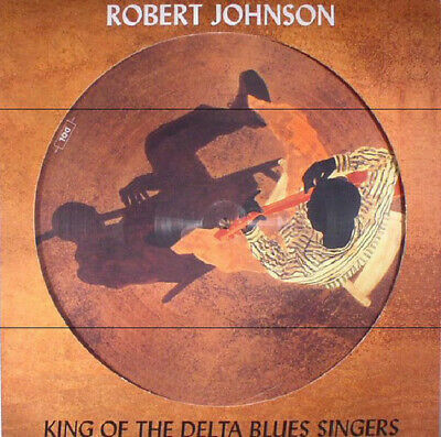 ROBERT JOHNSON **King of the Delta Blues Singers *NEW PICTURE LP VINYL RECORD