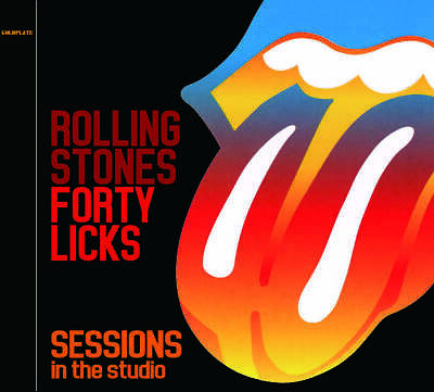 The Rolling Stones Forty Licks Sessions In The Studio Guillaume Tell CD 1 Disc