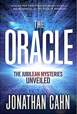 The Oracle: The Jubilean Mysteries Unveiled by Jonathan Cahn
