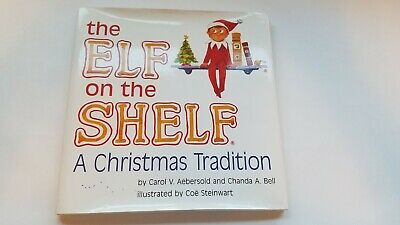 the Elf on the Shelf   A Christmas Tradition  Book Only