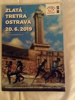 2019 Zlatá Tretra Golden Spike Ostrava Programme: IAAF: Athletics/Track & Field