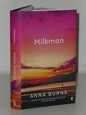 SIGNED 1st Print Milkman Anna Burns Faber 2018 UK H/B Booker Prize Winner