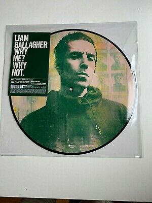 Liam Gallagher of Oasis: Why Me? Why Not: PICTURE DISC LP: NEW & UNPLAYED