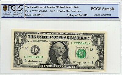 2013 United States of America $1 One Dollar Cotton & Co PCGS Sample L 17958491 K