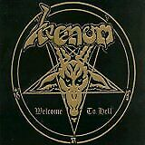 Venom - Welcome To Hell (Remastered / Expanded) [CD]