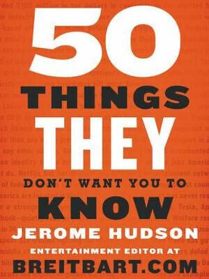 (P.D.F) 50 Things They Don't Want You to Know by Jerome Hudson 2019