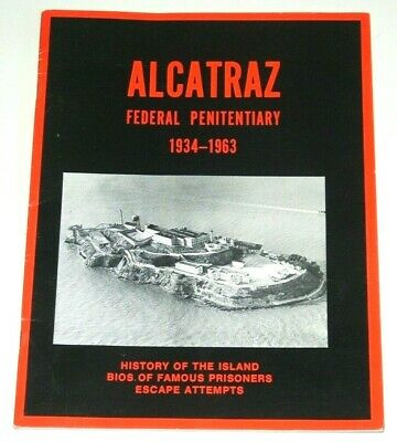 ALCATRAZ - Federal Penitentiary 1934-1963 - booklet 1997
