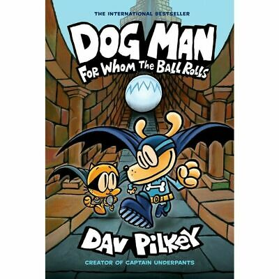 NEW Dog Man 7: For Whom the Ball Rolls by Dav Pilkey Hardcover (Free Shipping)