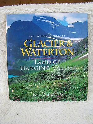 Genesis Series Glacier & Waterton Land of Hanging Valleys 1996 by Paul Schullery