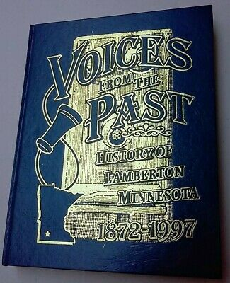 """History of Lamberton Minnesota 1872-1972 """"Voices from the Past"""" 303 pages"""