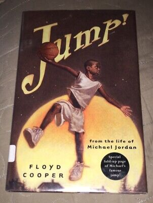 Jump! : From the Life of Michael Jordan by Floyd Cooper (2004, Hardcover)