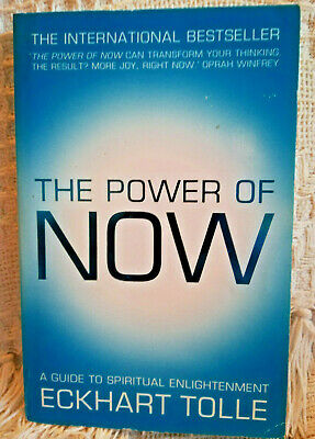 The Power of Now: A Guide to Spiritual Enlightenment - Eckhart Tolle - Paperback
