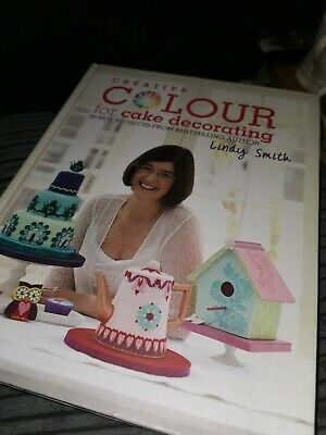 Creative Colour for Cake Decorating: 20 new projects from the bestselling autho…