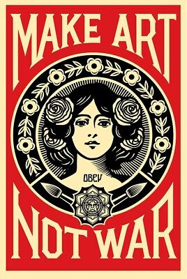 RARE OBEY Shepard Fairey - MAKE ART NOT WAR SIGNED OFFSET LITHOGRAPH BANKSY KAWS