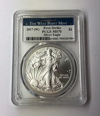 2017 W $1 American Silver Eagle PCGS MS70 First Strike West Point Label 99.9%