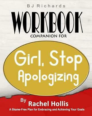 Workbook Companion For Girl Stop Apologizing by Rachel Hollis: A Shame-Free Plan