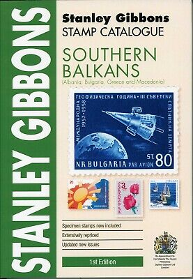 Stanley Gibbons Southern Balkans Stamp Catalogue 1st Edition published 2019 A