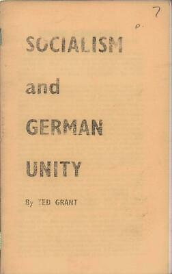 Ted Grant pamphlet SOCIALISM AND GERMAN UNITY Militant Trotsky