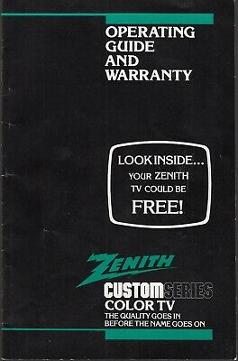 ZENITH CUSTOM SERIES COLOR TV OPERATING GUIDE AND WARRANTY for a 1984 ZENITH TV