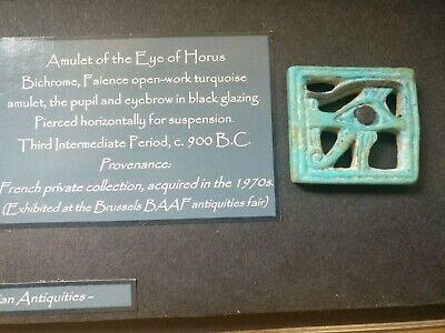 Genuine and Authentic Egyptian Amulet Of The Eye Of Horus c.900bc